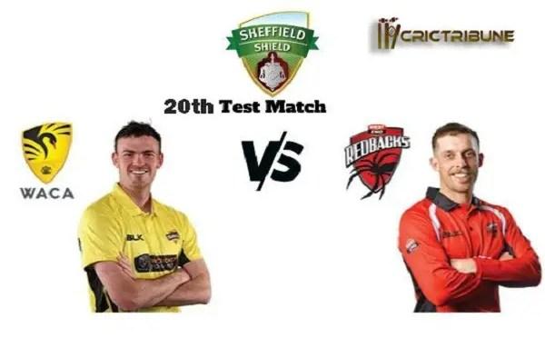SA vs WA Live Score 20th Test Match between South Australia vs Western Australia Live on 14-17 February 20 Live Score & Live Streaming