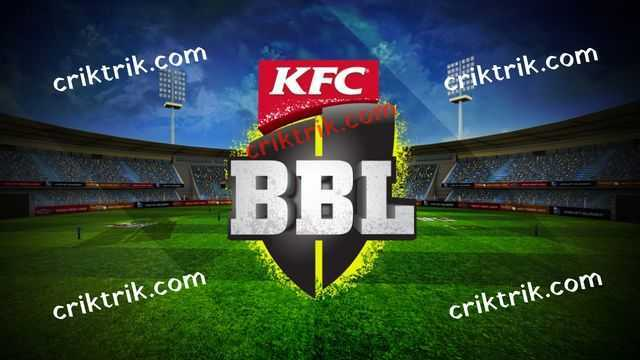BBL 2018-19 today match prediction & betting tips