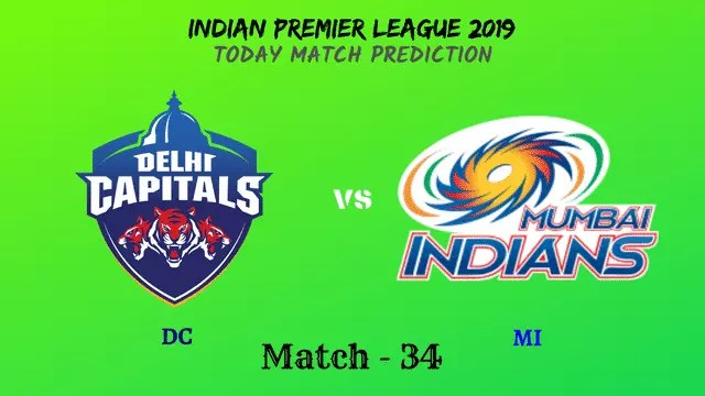 DC vs MI - Match 34 - IPL 2019 match prediction tips