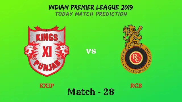 KXIP vs RCB - Match 28 - IPL 2019 match prediction tips