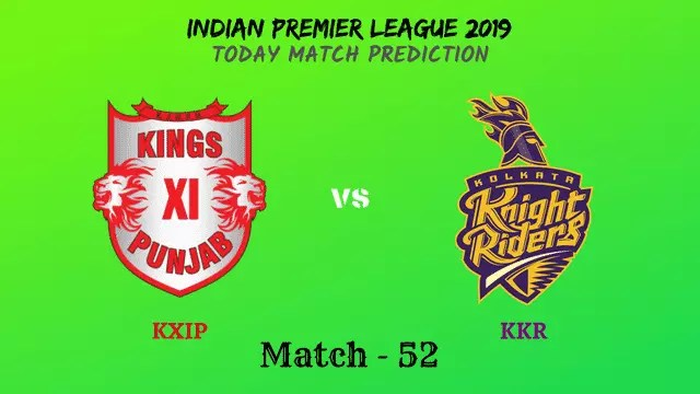 KXIP vs KKR - Match 52 - IPL 2019 match prediction tips