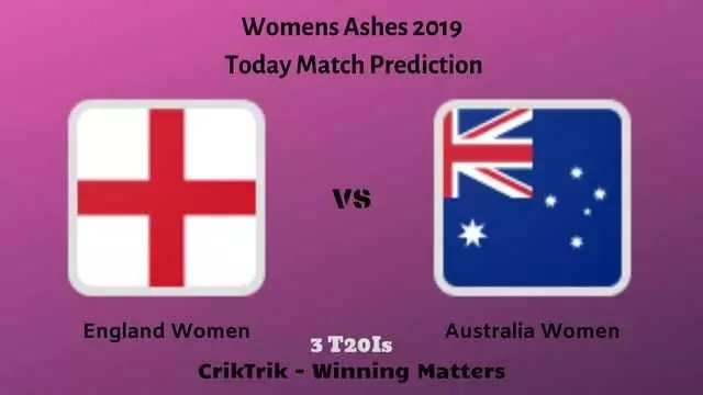 engw vs ausw womens ashes t20 - ENGW vs AUSW 3rd T20I Today Match Prediction - Women's Ashes 2019