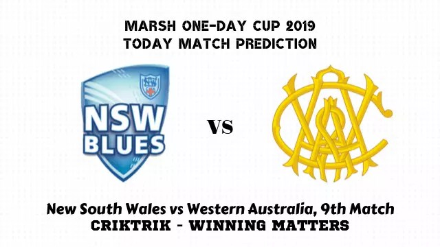 nsw vs wa 9th match prediction - New South Wales vs Western Australia, 9th Match Prediction - Marsh One-Day Cup 2019
