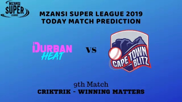 dh vs ctb 9th match prediction - Durban Heat vs Cape Town Blitz Prediction - 9th Match, MSL 2019
