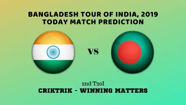 ind vs ban 2nd t20i match prediction - IND vs BAN, 2nd T20I Today Match Prediction - Bangladesh tour of India, 2019