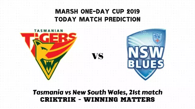 tas vs nsw 21st match prediction - Tasmania vs New South Wales, 21st Match Prediction - Marsh One-Day Cup 2019