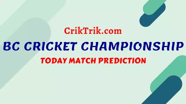 bc cricket championship prediction criktrik - KK vs VW Today Match Prediction, BC Cricket Championship - 8/8/2020