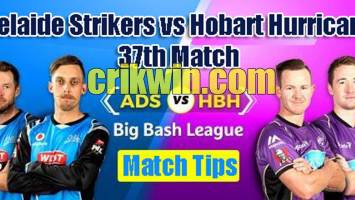 ADS vs HBH Today Match Reports BBL 37th 100% Sure Match Prediction