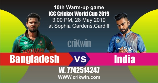 Cricket Match Prediction 100% Sure BAN vs IND Warm UP CWC19