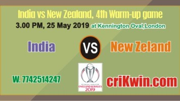 Cricket Match Prediction 100% Sure NZL vs Ind Warm UP CWC19