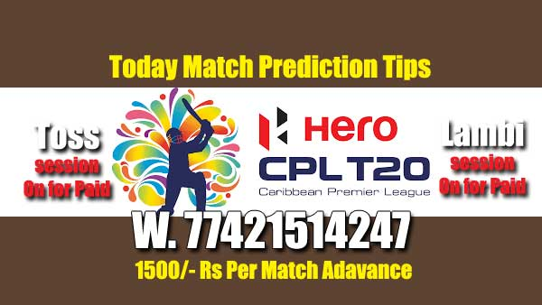 CPL 2019 Match Prediction Raja BabuToday Who Will Win Today