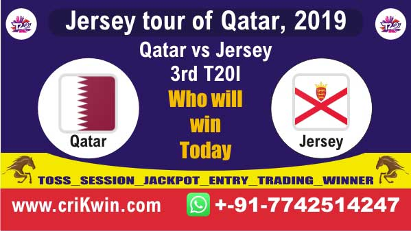 3rd T20 Today Match Prediction Raja Babu Qat vs Jer Jersey tour of Qatar, 2019 Match Cricket predict for today match QAT vs JER