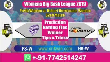 WBBL 2019 Today Match Prediction PSW vs HBW 52nd, Who Will Win