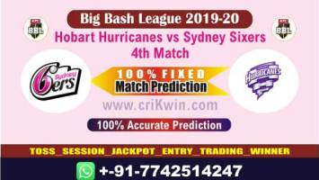 BBL T20 2019-20 Today Match Prediction SIX vs HUR 4th 100% Sure Win
