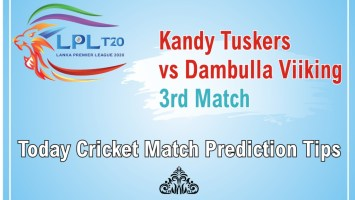 Today Match Prediction Dambulla Viiking vs Kandy Tuskers 3rd Match Who Will Win LPL T20 100% Sure? DVK vs KDT Lanka Premier League Predictions