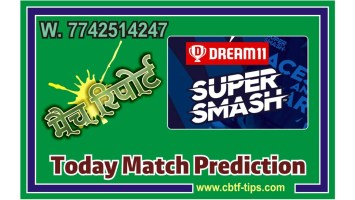 100% Sure Today Match Prediction WF vs CS Super Smash T20 Win Tips