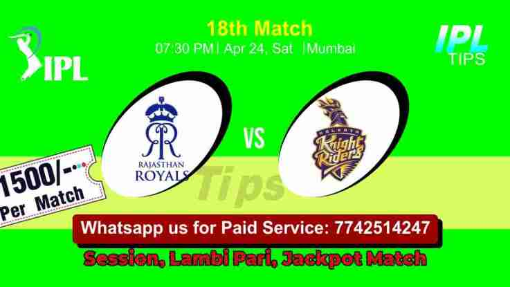Today Match Prediction Kolkata Knight Riders vs Rajasthan Royals 18th Match Who Will Win IPL T20 100% Sure? KKR vs RR Indian Premier League Predictions
