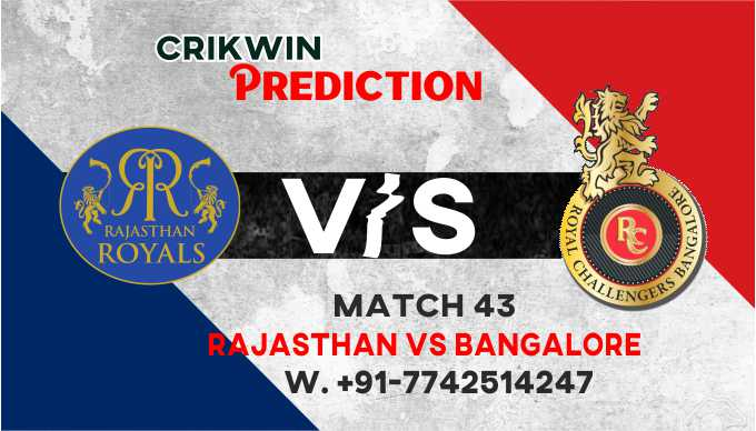 IPL RCB vs RR 43rd Match 100% Sure Today Match Prediction Win Tips