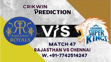 IPL 2021 RR vs CSK 47th Match 100% Sure Today Match Prediction Tips