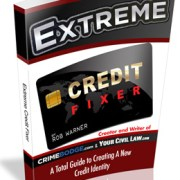 EXTREME CREDIT FIXER – A TOTAL GUIDE TO CREATING A NEW CREDIT IDENTITY