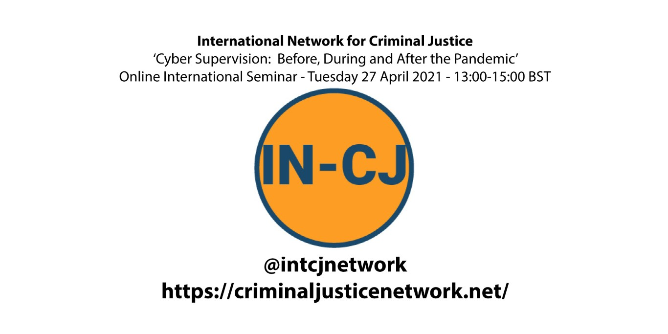 IN-CJ Webinar – Cyber Supervision: Before, During and After the Pandemic