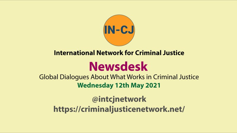 IN-CJ Global Dialogues Newsdesk 12th May