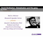 Video: David C. Brotherton: Globalization and the Gang
