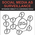 Rezension: Social Media as Surveillance