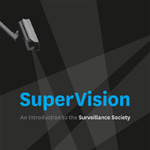 Rezension: SuperVision. An Introduction to the Surveillance Society