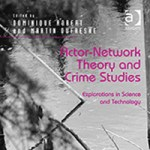 Rezension: Actor-Network Theory and Crime Studies