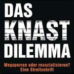 Rezension: Das Knast-Dilemma (IV)