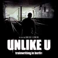 Unlike U – Trainwriting in Berlin