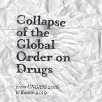 Rezension: Collapse of the Global Order on Drugs: From UNGASS 2016  to Review 2019