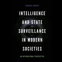 Rezension: Intelligence and State Surveillance in Modern Societies