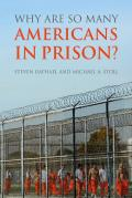 Why Are So Many Americans In Prison? Cover