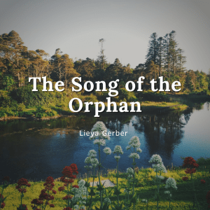 The song of the orphan