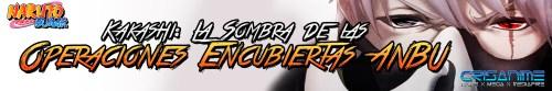 Naruto Shippuden Kakashi La Sombra de las Operaciones Encubiertas ANBU Banner