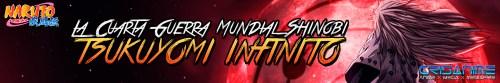 Naruto Shippuden La Cuarta Guerra Mundial Shinobi Tsukuyomi Infinito Banner