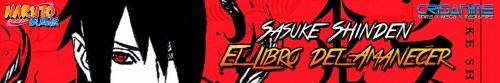 Naruto Shippuden Sasuke Shinden Libro del Amanecer