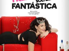 Treintona, soltera y fantástica… la película (¡tómela!)