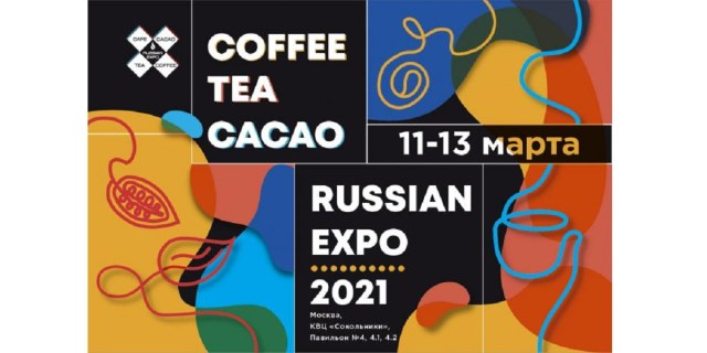 COFFEE TEA CACAO RUSSIAN EXPO 2021