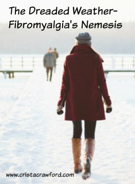 Fibromyalgia and bad weather do not play nice together.