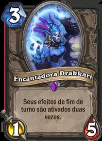 Encantadora Drakkari