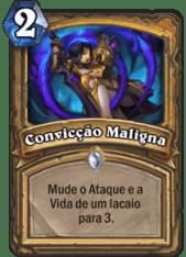 Convicção Maligna