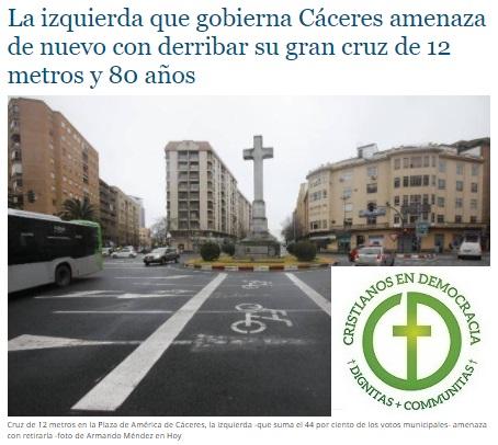 Grupos laicistas y Unidas Podemos presionan para retirar o demoler la Cruz de Cáceres.
