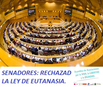 La Asamblea de Asociaciones por la Vida, la Libertad y la Dignidad ha remitido un manifiesto a los senadores para que rechacen la Ley de Eutanasia