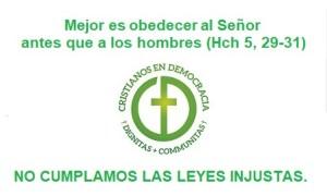 No cumplamos las leyes injustas del Gobierno de España