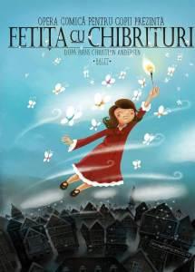 Fetița cu chibrituri @ Opera Comică pentru Copii | București | Municipiul București | România
