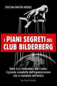 Los Planes Del Club Bilderberg Para España Amazon
