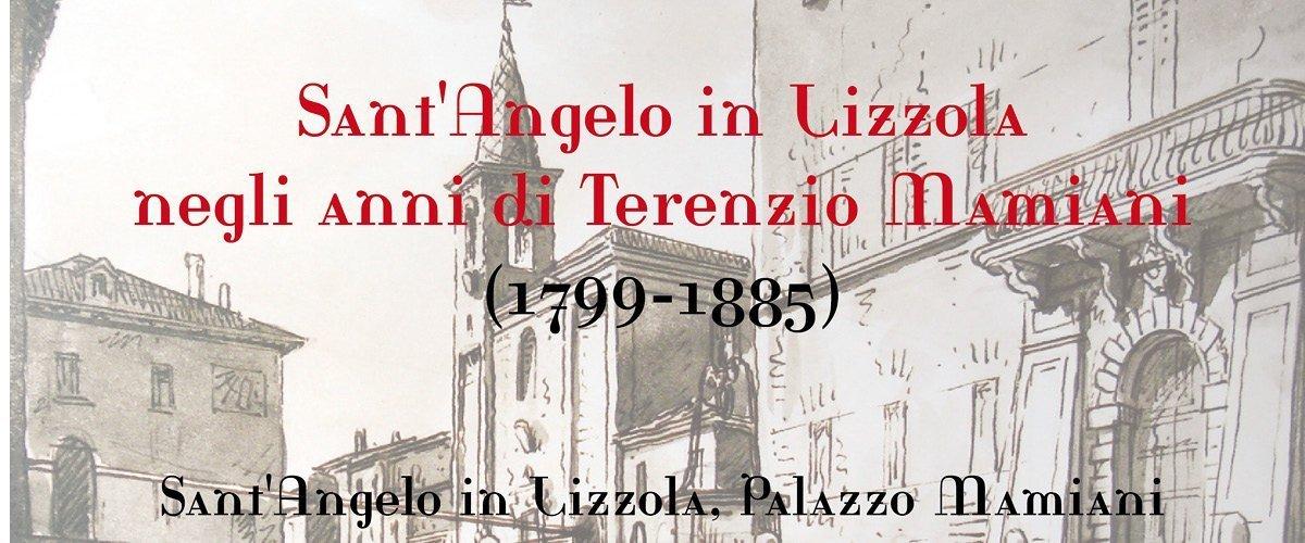 Sant'Angelo in Lizzola negli anni di Terenzio Mamiani - la mostra